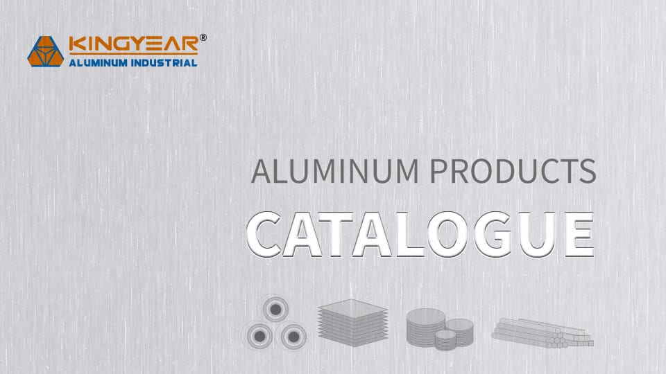 KINGYEAR Aluminum Products Catalogue